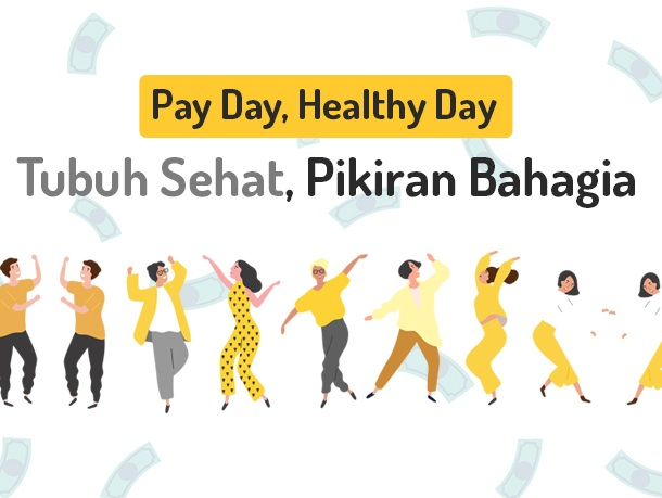 Pay Day, Healthy Day